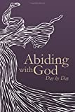 img - for Abiding with God: Day by Day book / textbook / text book