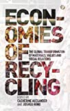 Recycling Economies, Alexander and Reno, 1780321945