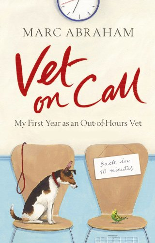 BOOK Vet on Call: My First Year as an Out-of-Hours Vet WORD