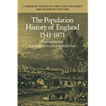The Population History of England 1541-1871