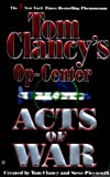 img - for Acts of War (Tom Clancy's Op-Center) book / textbook / text book