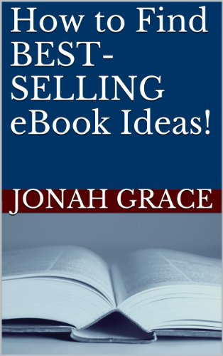 How to Find BEST-SELLING eBook Ideas (Kindle eBook Millionaire 1)