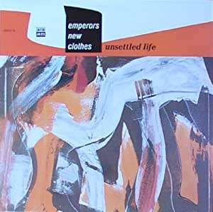 Unsettled Life - Emperors New Clothes LP