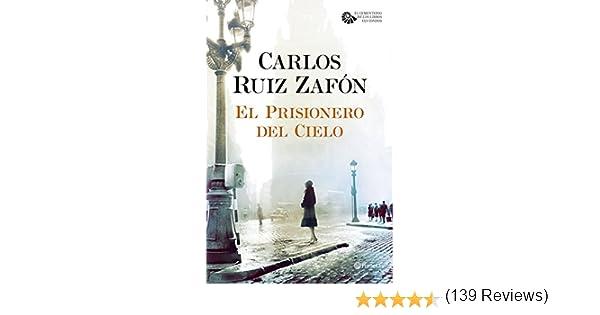 El Prisionero del Cielo (El Cementerio de los Libros Olvidados nº ...