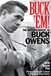 Buck 'Em!: The Autobiography of Buck...