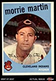 1959 Topps # 38 Morrie Martin Cleveland Indians (Baseball Card) Dean's Cards 5 - EX Indians