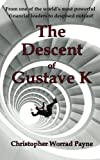 The Descent of Gustave K