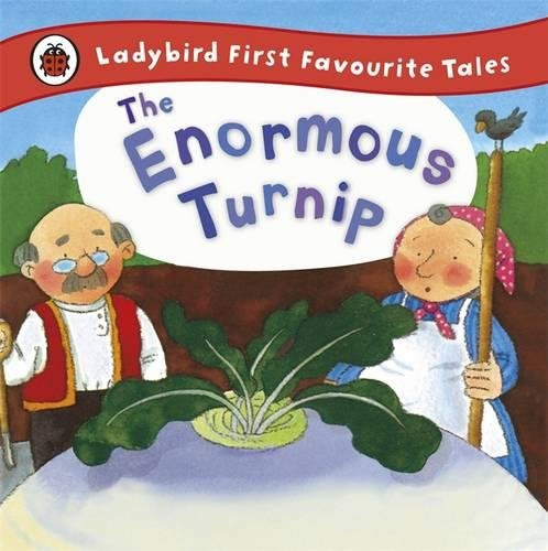 The Enormous Turnip: Ladybird First Favourite Tales: Amazon.co.uk ...