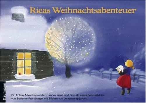 Ricas Weihnachtsabenteuer: Ein Folienkalender