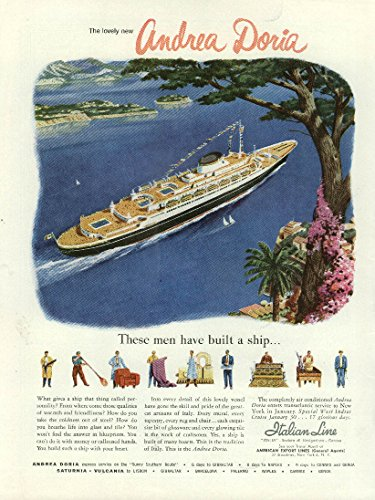 Built Ships (These men have built a ship Italian Line S S Andrea Doria ad 1952 Time)