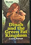 Dinah and the Green Fat Kingdom, Isabelle Holland, 0440919185