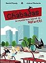 Les Chabadas, tome 8 : Le Mystérieux Secret de Néfertiti  par Picouly