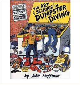 Art and Science of Dumpster Diving (Paperback) - Common