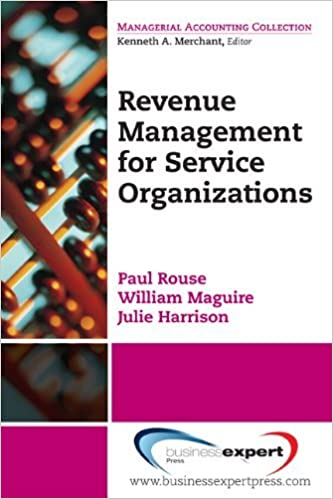 Book Revenue Management for Service Organizations (Managerial Accounting Collection) by Paul Rouse (2010-11-15)
