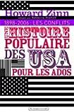Une histoire populaire des Etats-Unis pour les ados : Volume 2, 1898-2006 : les conflits