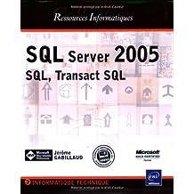 SQL server 2005-SQL transact SQL