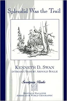 Book Splendid Was the Trail (Sweetgrass Books)