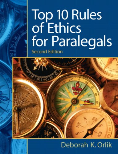 Top 10 Rules of Ethics for Paralegals (2nd Edition)