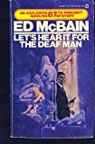 Let's Hear It for the Deaf Man, Ed McBain, 0451154037