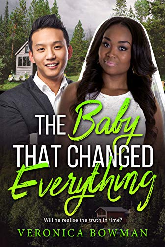 Search : The Baby That Changed Everything (BWWM Romance  Book 1)