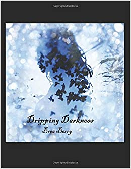 Dripping Darkness (The Darkness)