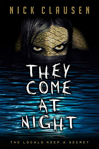 They Come at Night -