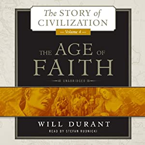 The Age of Faith, Volume 4 Audiobook