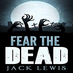 Fear the Dead Audiobook