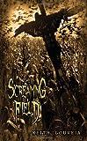The Screaming Field, Keith Gouveia, 1927339456