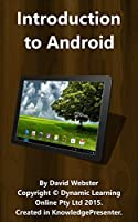 Introduction to Android: Learn About Android and Android Devices Front Cover