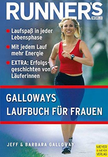 Runner's World: Galloways Laufbuch für Frauen