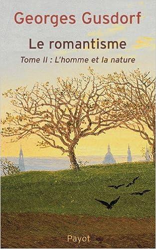 Lire un Le Romantisme, tome 2 pdf