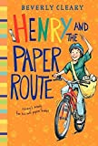 Henry and the Paper Route (Henry Huggins) by Beverly Cleary (1990-09-01)