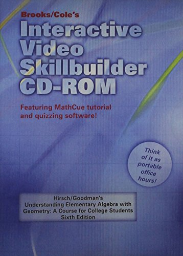 Interactive Video Skillbuilder CD-ROM for Hirsch/Goodman's Understanding Elementary Algebra with Geometry: A Course for
