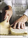 The Professional Pastry Chef 4th Edition