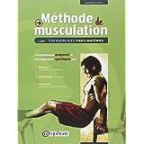 M�thode de musculation : 110 exercices sans mat�rielpar Olivier Lafay
