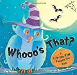 img - for Whooo's That?: A Lift-the-Flap Pumpkin Fun Book book / textbook / text book
