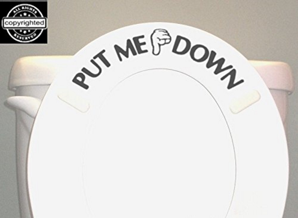 Put Me Down Toilet Decal $1.79...