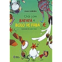 Chá com Bafafá e Bolo de Fubá