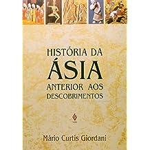 Historia Da Asia Anterior Aos Descobrimentos