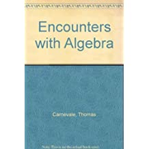 Encounters With Algebra by Carnevale Thomas (1981-06-01) Paperback