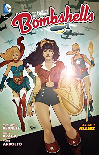 - DC Comics: Bombshells Vol. 2: Allies