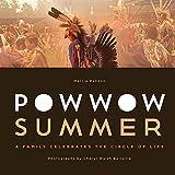 Powwow Summer: A Family Celebrates the Circle of Life