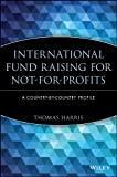 International Fund Raising for Not-for-Profits: ACountry by Country Profile