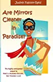 img - for Are Mirrors Cleaner in Paradise? book / textbook / text book
