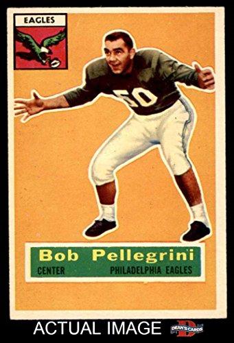 1956 Topps # 64 Bob Pellegrini Philadelphia Eagles (Footb...