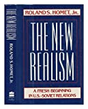 The New Realism, Roland S. Homet, 0060391251