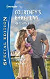 img - for Courtney's Baby Plan book / textbook / text book