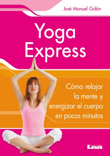 Yoga express (Spanish Edition) - Kindle edition by José ...