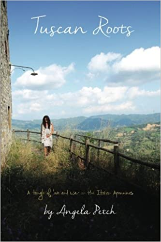 Tuscan roots a tangle of love and war in the italian apennines tuscan roots a tangle of love and war in the italian apennines angela petch 9781530542178 amazon books fandeluxe Ebook collections